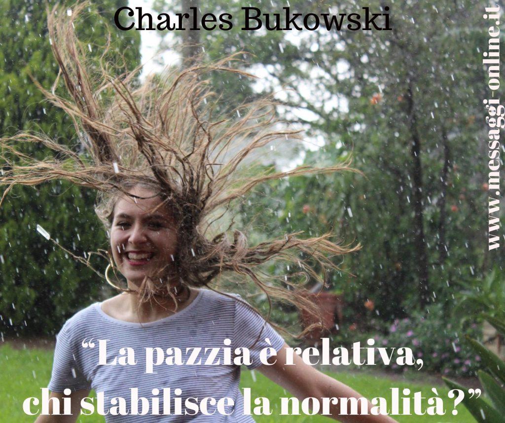 La pazzia è relativa, chi stabilisce la normalità?