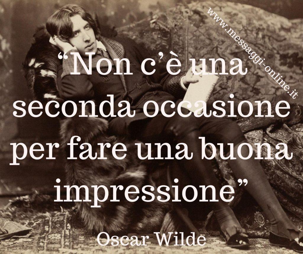"""""""Non c'è una seconda occasione per fare una buona prima impressione"""". (Oscar Wilde)"""
